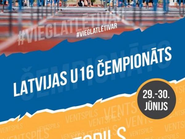 Latvijas Čempionāts vieglatlētikā U16 vecuma grupā